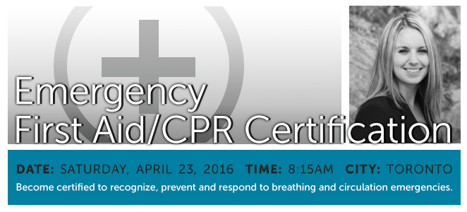 Emergency First Aid/CPR Certification - Saturday, April 23, 2016 at 8:15am - Toronto